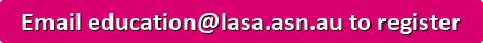 button_email-education-lasa-asn-au-to-register