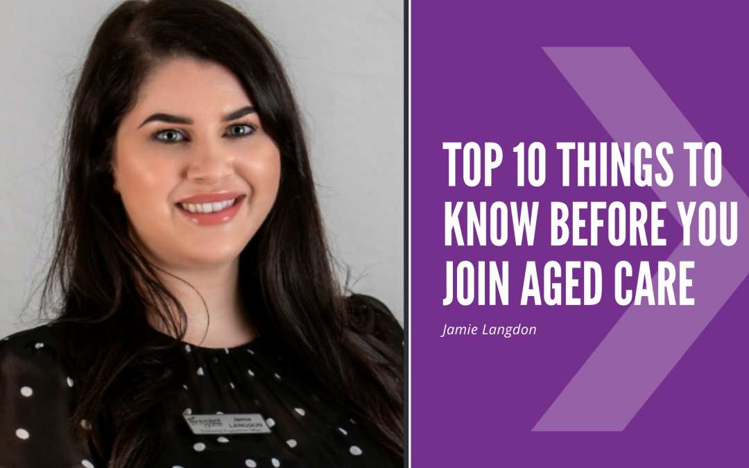 Top 10 things to know before you join aged care