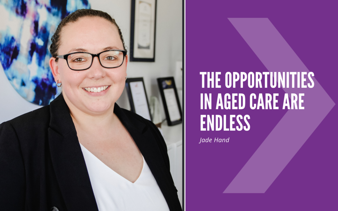 The Opportunities in Aged Care are Endless