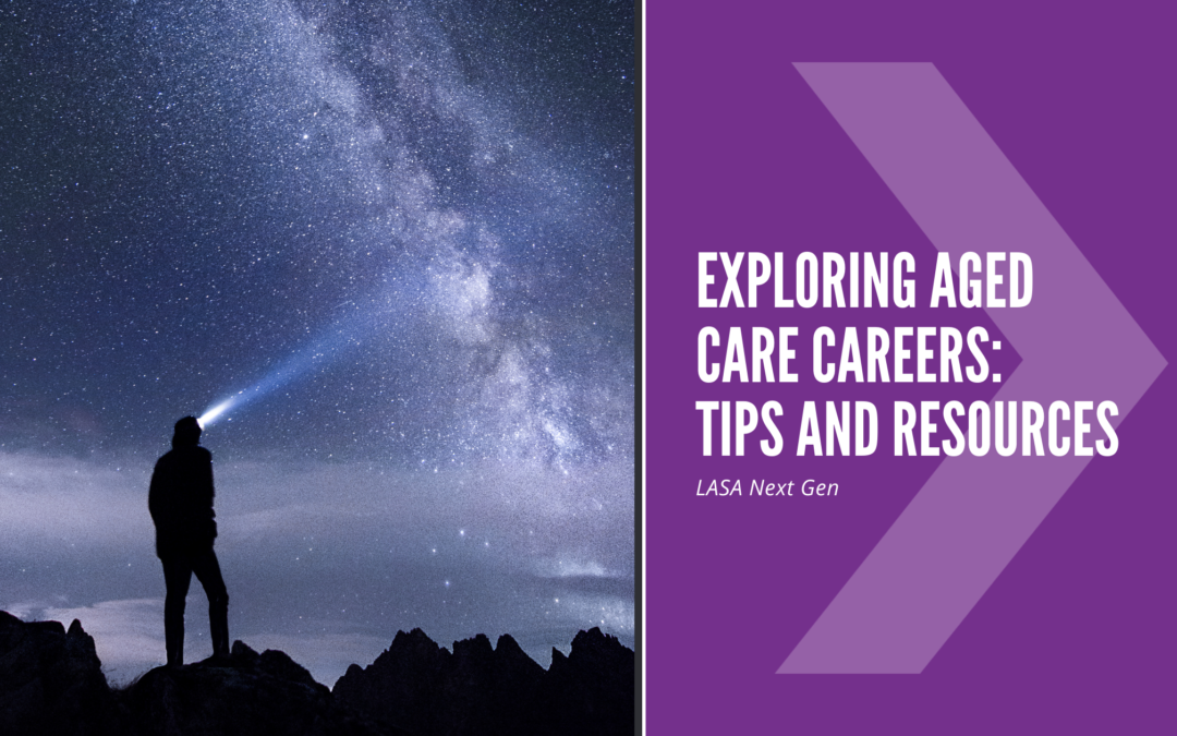 Exploring Aged Care Careers? Find Some Great Tips & Resources Here!